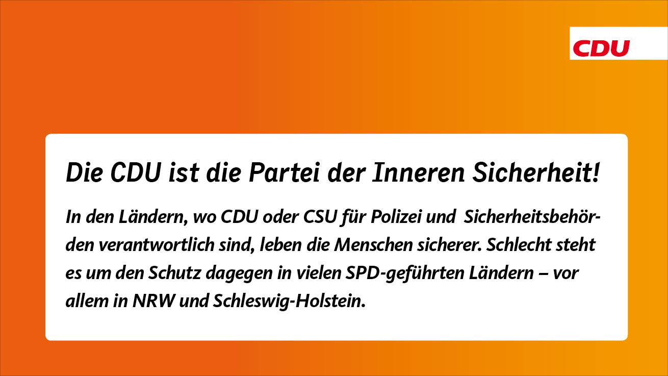 Die CDU ist die Partei der Inneren Sicherheit
